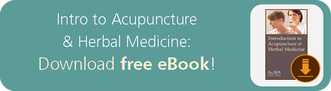 Download Free eBook: Intro to Acupuncture & Herbal Medicine
