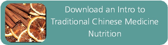Introduction to Traditional Chinese Medicine (TCM) Nutrition